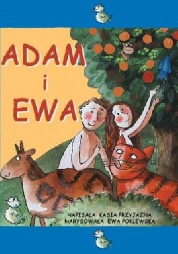 Kasia Przyjazna - Adam i Ewa