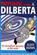 Scott Adams - Przyszłość według Dilberta