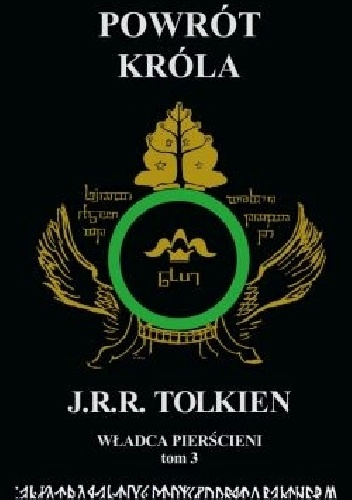 John Ronald Reuel Tolkien - Powrót Króla