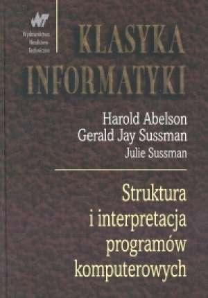 Harold Abelson - Struktura i interpretacja programów komputerowych