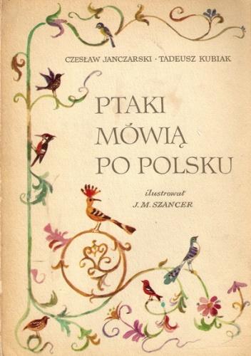 Czesław Janczarski - Ptaki mówią po polsku
