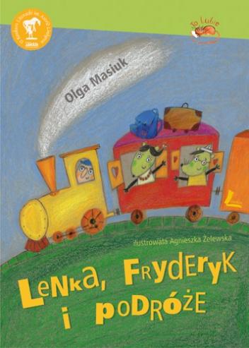 Agnieszka Żelewska - Lenka, Fryderyk i podróże