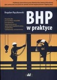 Bogdan Rączkowski - BHP w praktyce