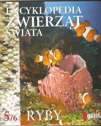 praca zbiorowa - Encyklopedia zwierząt świata. Ryby