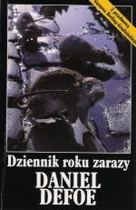 Daniel Defoe - Dziennik roku zarazy
