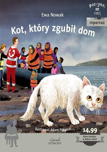 Ewa Nowak - Kot, który zgubił dom