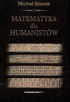 Michał Szurek - Matematyka dla humanistów