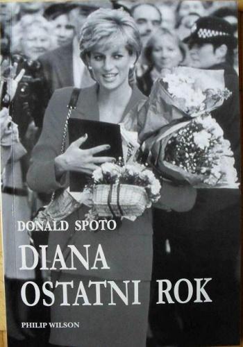 Donald Spoto - Diana - ostatni rok