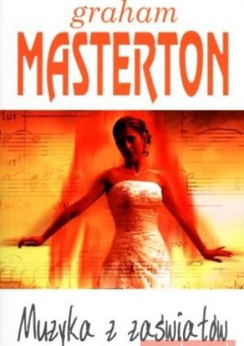 Graham Masterton - Muzyka z zaświatów