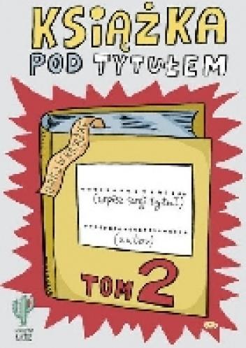 Robert Trojanowski - Książka pod tytułem. Tom 2