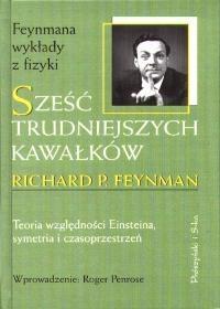 Richard Phillips Feynman - Sześć trudniejszych kawałków