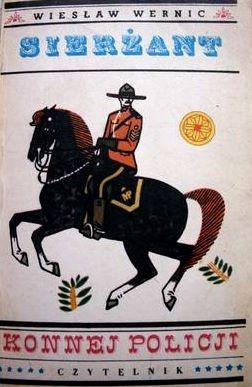 Wiesław Wernic - Sierżant konnej policji