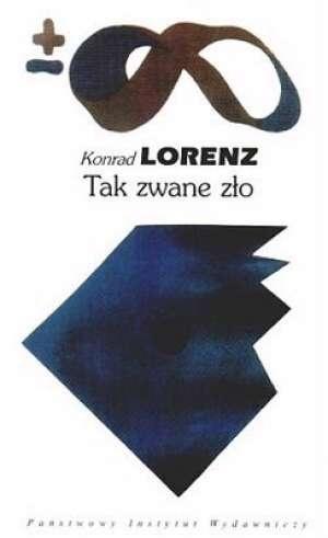 Konrad Lorenz - Tak zwane zło