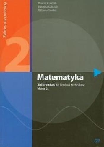 Elżbieta Świda - Matematyka 2. Zbiór zadań. Zakres rozszerzony