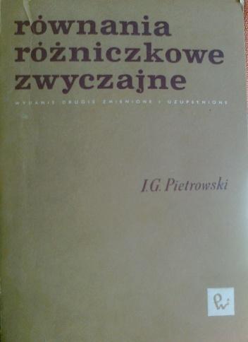 I. G. Pietrowski - Równania różniczkowe zwyczajne
