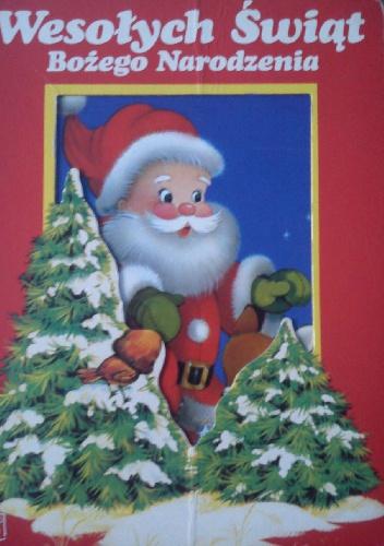 praca zbiorowa - Wesołych Świąt Bożego Narodzenia