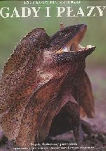 praca zbiorowa - Encyklopedia zwierząt: gady i płazy