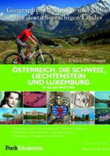 Kinga Pietraszek - Ősterreich, die Schweiz, Liechtenstein und Luxemburg in allen Facetten