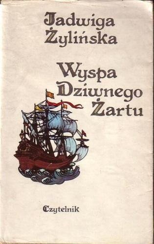Znalezione obrazy dla zapytania Jadwiga Żylińska: Wyspa dziwnego żartu - Opowiadania