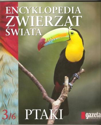 praca zbiorowa - Encyklopedia zwierząt świata. Ptaki
