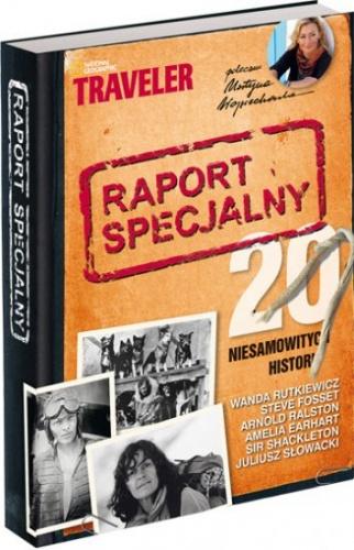 praca zbiorowa - Raport specjalny : 20 niesamowitych historii