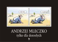 Andrzej Mleczko - Tylko dla dorosłych