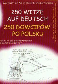 Jolanta Szczygieł-Rogowska - 250 dowcipów po polsku 250 witze auf deutsch