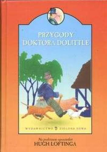 Hugh Lofting - Przygody Doktora Dolittle