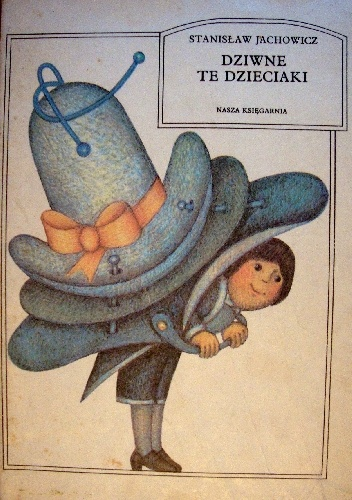Stanisław Jachowicz - Dziwne te dzieciaki