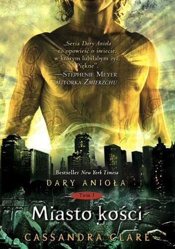 Cassandra Clare - Miasto kości