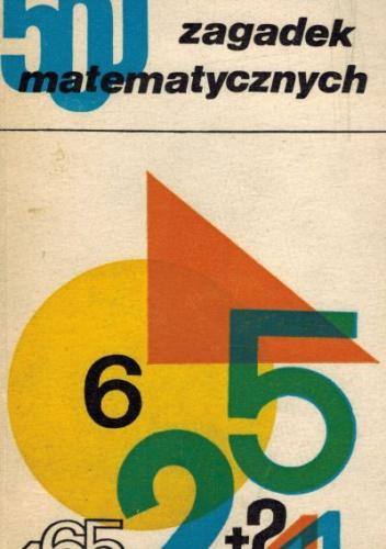 Stanisław Kowal - 500 zagadek matematycznych
