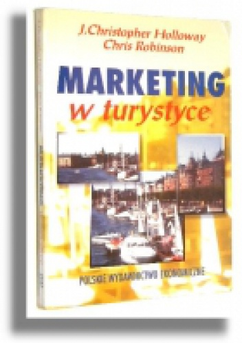 Christopher J. Holloway - Marketing w Turystyce