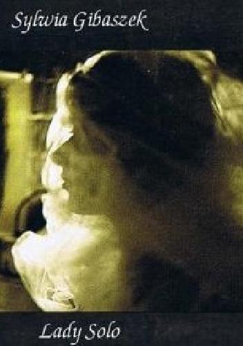 Sylwia Gibaszek - Lady solo