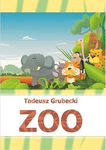 Tadeusz Grubecki - ZOO