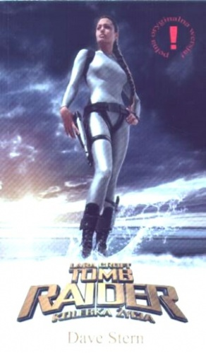 Dave Stern - Lara Croft. Tomb Raider. Kolebka życia