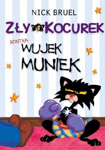 Nick Bruel - Zły Kocurek kontra wujek Muniek