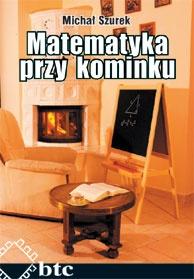Michał Szurek - Matematyka przy kominku