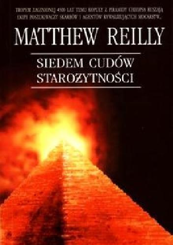 Matthew Reilly - Siedem cudów starożytności
