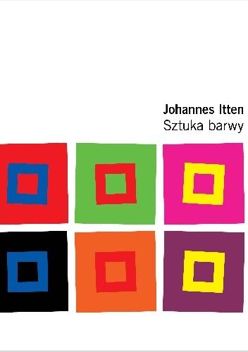 Johannes Itten - Sztuka barwy
