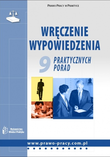 Iwona Jaroszewska-Ignatowska - Wręczanie wypowiedzenia. 9 praktycznych porad - e-book