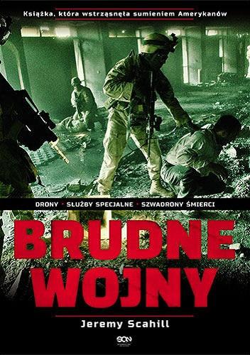 Jeremy Scahill - Brudne wojny