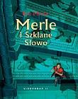 Kai Meyer - Merle i Szklane Słowo