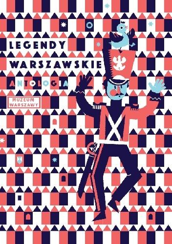 Julia Odnous - Legendy warszawskie. Antologia