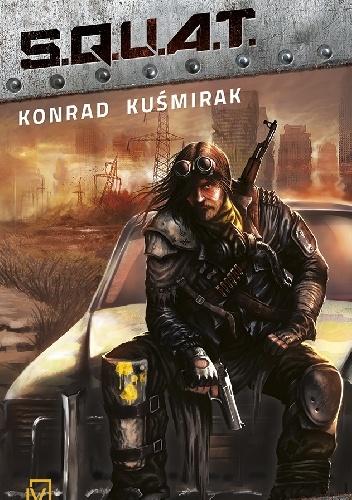 Konrad Kuśmirak - S.Q.U.A.T.