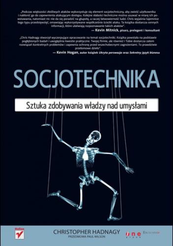 Christopher Hadnagy - Socjotechnika. Sztuka zdobywania władzy nad umysłami