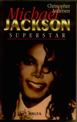 Christopher Andersen - Michael Jackson Superstar