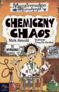 Nick Arnold - Chemiczny chaos