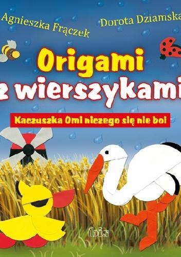 Agnieszka Frączek - Kaczuszka Omi niczego się nie boi