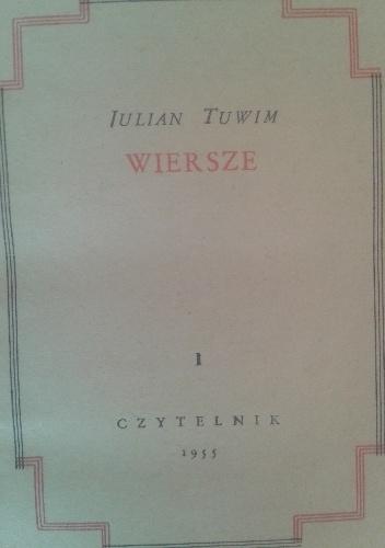 Julian Tuwim - Dzieła i wiersze - tom I