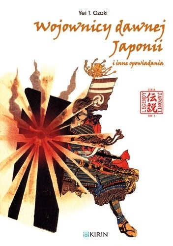 Yei Theodora Ozaki - Wojownicy dawnej Japonii i inne opowiadania